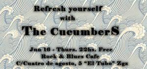 the Cucumbers en Rock & Blues 16 Junio