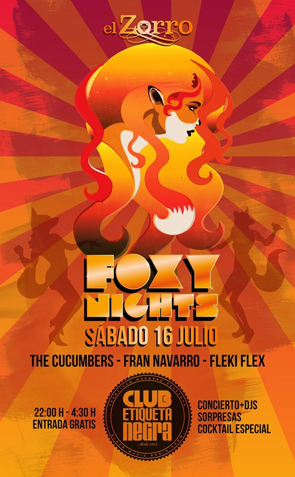 Sábado 16 julio – «FOXY Nights» with The Cucumbers!