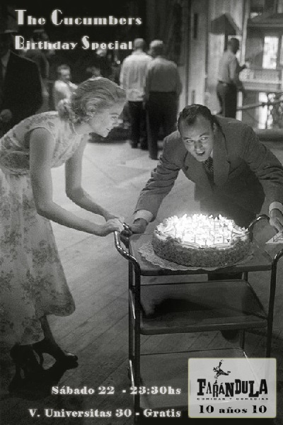 """Sábado 22 – """"Birthday Special"""" with The Cucumbers – 10 años de Farándula Restaurante – 23:30hs – Gratis"""