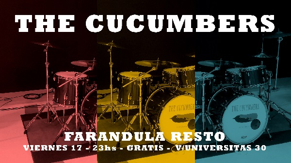 Viernes 17 – Welcome back, Cierzo! with «The Cucumbers»