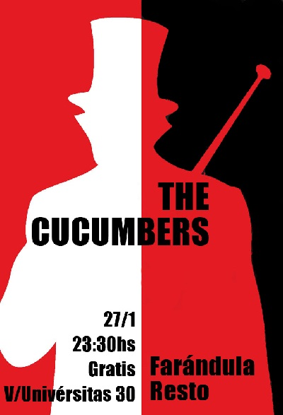 «Round Trip» with The Cucumbers – Farándula Resto – Sat. 27/1 – 23:30hs – Free