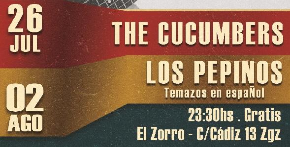 The Cucumbers + Los Pepinos – Jueves 26/7 y Jueves 2/8 – El Zorro Pub