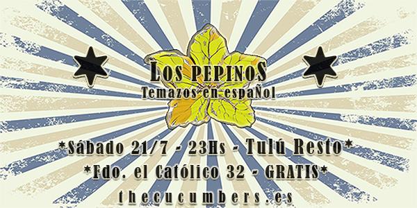 Los Pepinos «Temazos en espaÑol» este sábado 21 en Tulú Resto * 23hs * Gratis!*