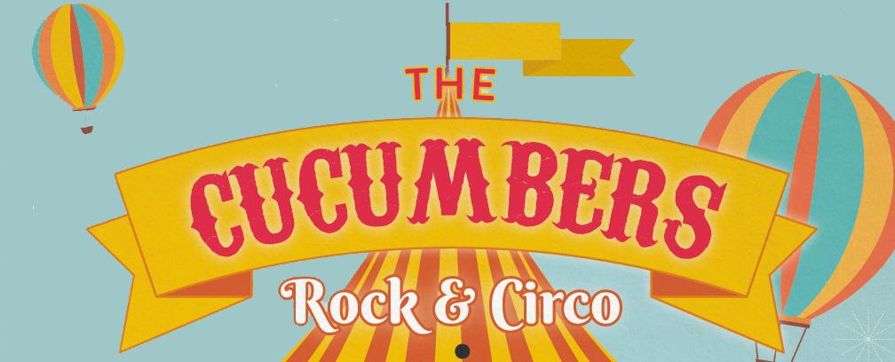 "The Cucumbers ""Rock & Circo"" Abriendo el Pilar"