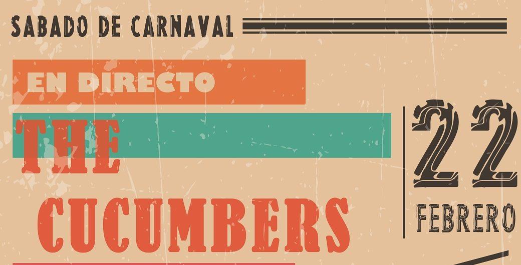 ¡The Cucumbers en Directo en Carnaval!